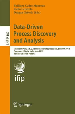 Data Driven Process Discovery and Analysis PDF
