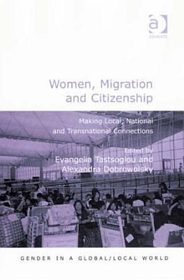 Women  Migration and Citizenship PDF