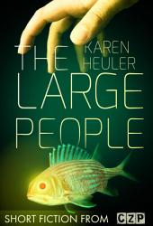 The Large People: Short Story