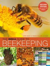 The BBKA Guide to Beekeeping, Second Edition