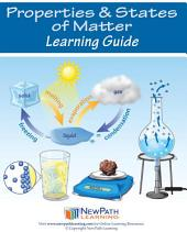 Properties & States of Matter Science Learning Guide