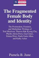 The Fragmented Female Body and Identity PDF