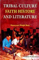 Tribal Culture  Faith  History And Literature  Tangsas Of Arunachal Pradesh PDF