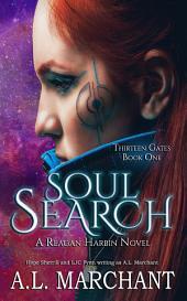 Soul Search: Thirteen Gates, #1