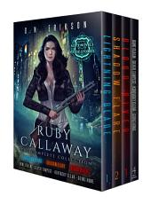 Ruby Callaway: The Complete Collection