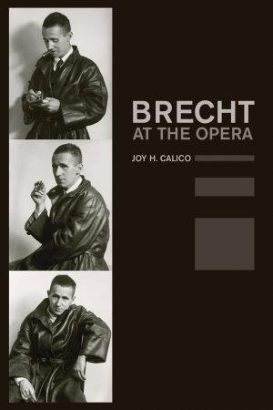 Brecht at the Opera