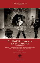 El MAPU durante la dictadura: Saberes y prácticas póliticas para una microhistoria de la renovación socialista en Chile