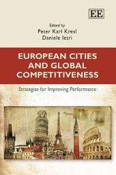 European Cities and Global Competitiveness: Strategies for Improving Performance