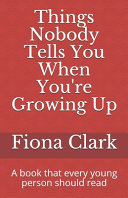 Things Nobody Tells You When You re Growing Up