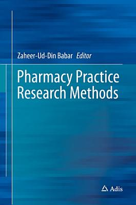Pharmacy Practice Research Methods
