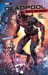 Deadpool: Bad Blood, Volume 1