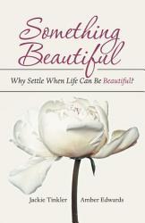 Something Beautiful Book PDF