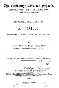The Gospel according to s  John  with notes and intr  by A  Plummer Book