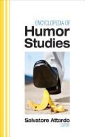Encyclopedia of Humor Studies PDF