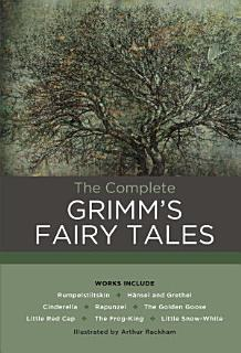 The Complete Grimm s Fairy Tales Book