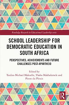 School Leadership for Democratic Education in South Africa PDF