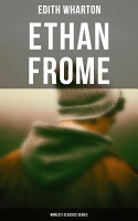 Ethan Frome  World s Classics Series  PDF
