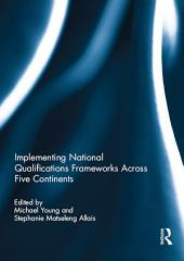 Implementing National Qualifications Frameworks Across Five Continents
