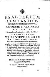 Opera omnia: Psalterium Cum Canticis : Litterali explanatione dilucidatum. Pars Secunda Tomi Primi