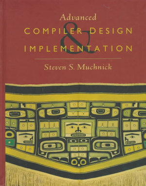 Advanced Compiler Design Implementation PDF