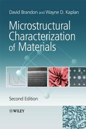 Microstructural Characterization of Materials: Edition 2