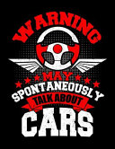 Warning May Spontaneously Talk about Cars