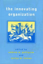 The Innovating Organization