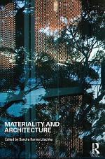 Materiality and Architecture
