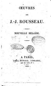 Oeuvres de J.-J. Rousseau: Nouvelle Héloïse. 1, Volume3
