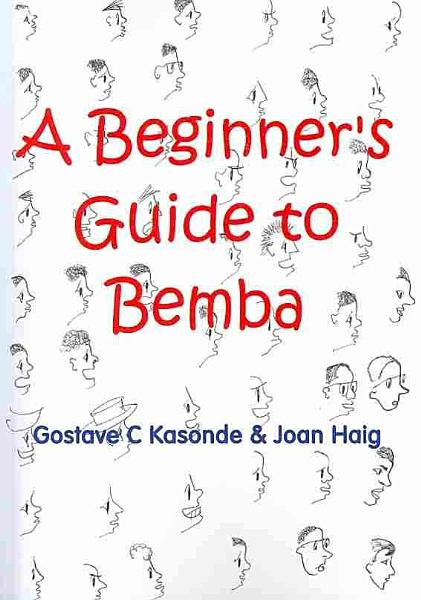 A Beginner S Guide To Bemba