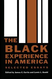 The Black Experience in America: Selected Essays
