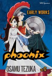 Phoenix, Vol. 12: Early Works