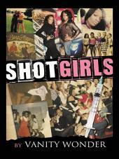 Shot Girls
