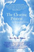 The Clearing Process   for Conscious Living PDF