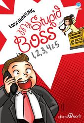 [Edisi Bundling] My Stupid Boss: 1, 2, 3, 4 & 5