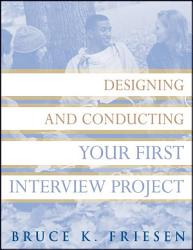 Designing And Conducting Your First Interview Project Book PDF