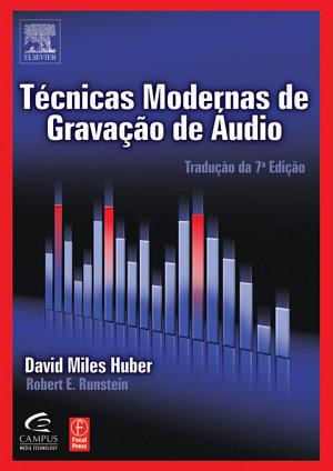 Tecnicas Modernas de Gravacao de Audio