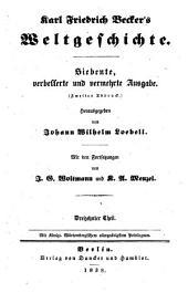 Karl Friedrich Becker's Weltgeschichte: -14. Th. Geschichte unserer Zeit seit dem Tode Friedrichs des zweiten, von K.A. Menzel. 4. verb. und verm. Ausg