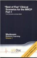 Best of Five Clinical Scenarios for the MRCP  Volume 1  Part 1 PDF