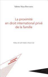 La proximité en droit international privé de la famille