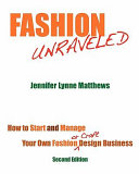 Fashion Unraveled - Second Edition