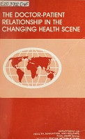 The Doctor patient Relationship in the Changing Health Scene PDF