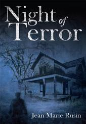 """Night of Terror"""