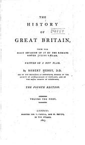 The History of Great Britain: From the First Invasion of it by the Romans Under Julius Caesar, Volume 1