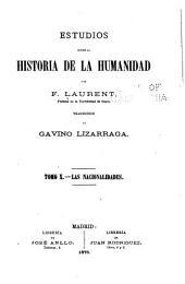Estudios sobre la historia de la humanidad: Volumen 10