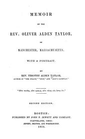 Memoir of the Rev. Oliver Alden Taylor, of Manchester, Massachusetts ...