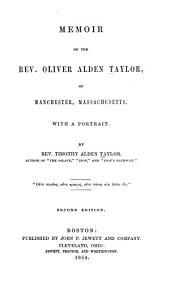 Memoir of the Rev. Oliver Alden Taylor, of Manchester, Massachusetts ...