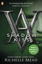 Vampire Academy  Shadow Kiss  book 3  PDF