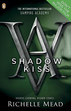 Vampire Academy  Shadow Kiss  book 3  PDF