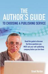 The Author's Guide to Choosing a Publishing Service